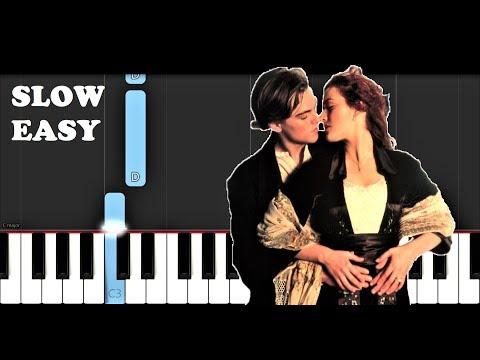 Titanic - My Heart Will Go On (SLOW EASY PIANO TUTORIAL)