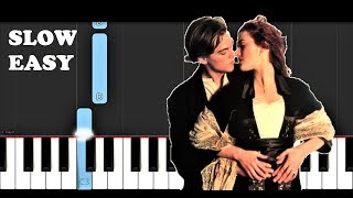 Titanic - My Heart Will Go On (SLOW EASY PIANO TUTORIAL)