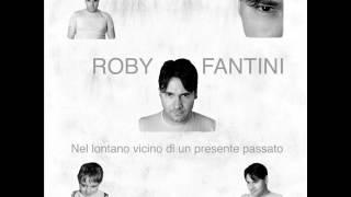 Roby Fantini - Ritroviamoci