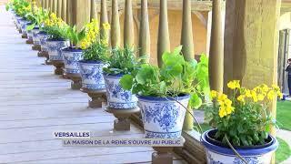 Versailles : la maison de la Reine s'ouvre au public