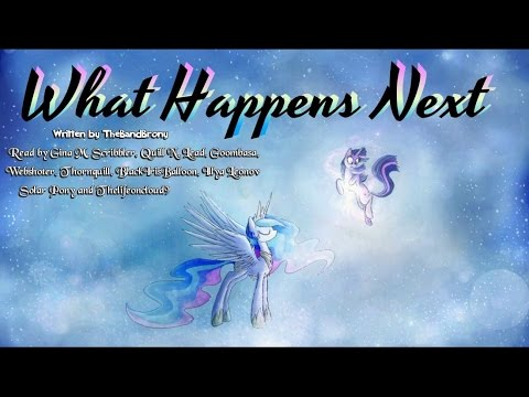 Pony Tales [MLP Fanfic Reading] What Happens Next (tragedy)