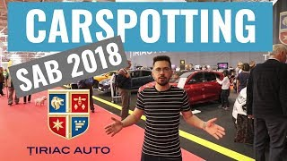 Carspotting la SAB 2018 - Țiriac Auto
