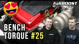 BENCH TORQUE #25 | Barra love and new supercars | fullBOOST