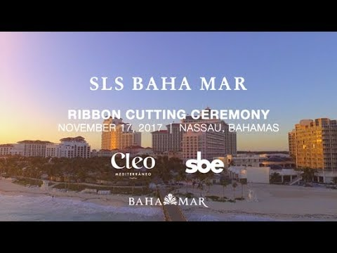 SLS Baha Mar Hotel Grand Opening Event Video by Ezra Productions