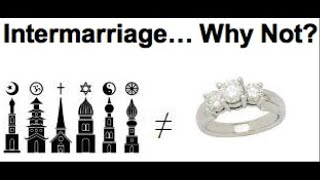 Why Inter Religion Marriages are So Big Deals in Islam!