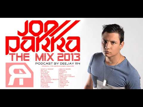 Joe Parra The Mix 2013 (Podcast by Deejay R4)