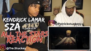 Kendrick Lamar, SZA - All The Stars - REACTION