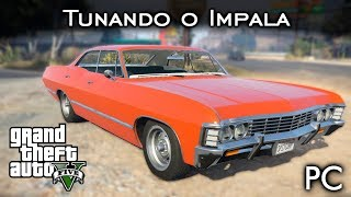 Tunando o Impala - MOD - CARRO DO SUPERNATURAL! ⛥ | GTA V - PC [PT-BR]