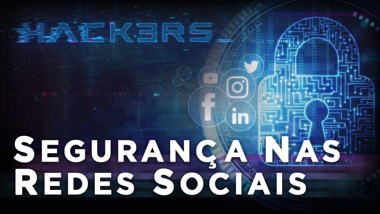 HACKERS - SEGURANÇA NAS REDES SOCIAIS