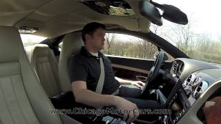 Bentley Continental GT - Chicago Motor Cars Video Test Drive Review with Chris Moran