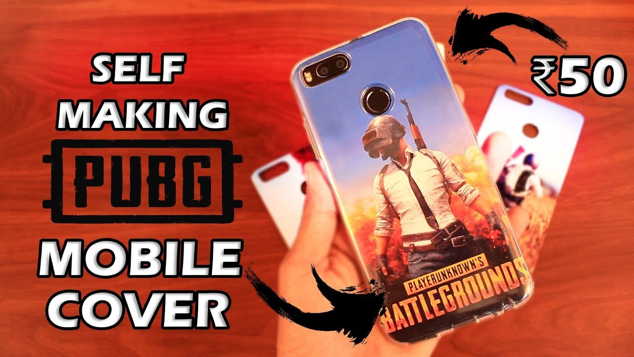 pretty nice a1714 4d1ed Self making PUBG Mobile Phone Cover under ₹50
