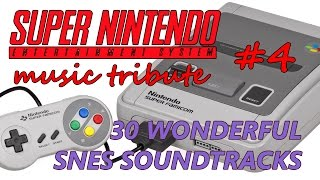 30 Wonderful SNES Soundtracks - Super Nintendo Music Tribute 4