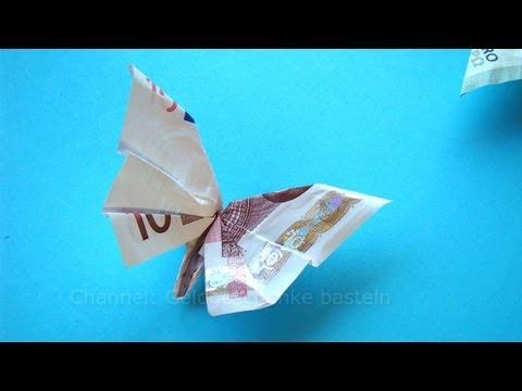 Geldscheine Falten Fur Geldgeschenke Schmetterling Youtube