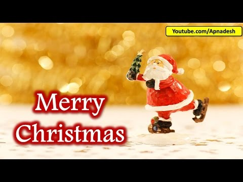 Merry Christmas 2016 Wishes, Whatsapp Video, Xmas Greetings, Christmas Songs, Music and Cards