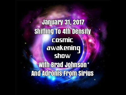 Shifting To 4th Density WIth Brad Johnson And Adronis- Cosmic Awakening Show
