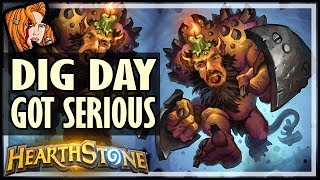 DIG DAY JUST GOT SERIOUS - Hearthstone