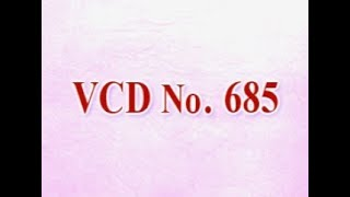 VCD 685