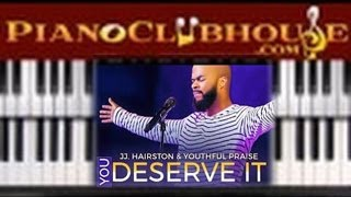 "🎹 How to play ""YOU DESERVE IT"" by JJ Hairston & Youthful Praise (easy gospel piano lesson tutorial)"