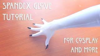 Spandex Glove Tutorial