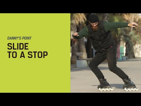 Danny's Point: Slide to a Stop