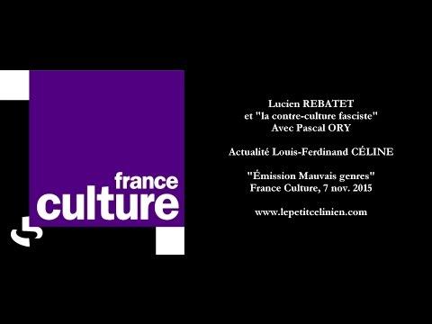 """Lucien REBATET et """"la contre-culture fasciste"""" (2015) [Louis-Ferdinand CÉLINE]"""