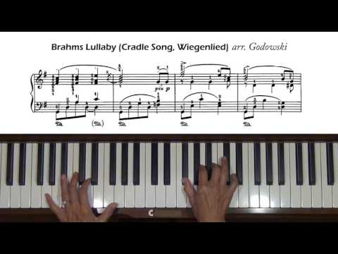 Brahms / Godowsky Lullaby (Cradle Song, Wiegenlied) Piano Tutorial
