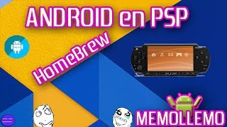 Android para PSP y PSVita  | HomeBrew |