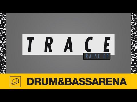 Trace & Kid Drama - Raise