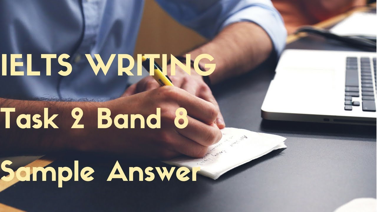 IELTS Academic writing task 2 : Sample 04