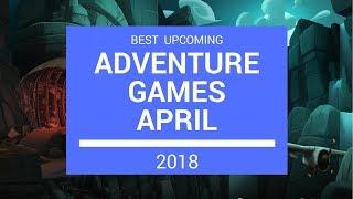 Adventure Games | April 2018