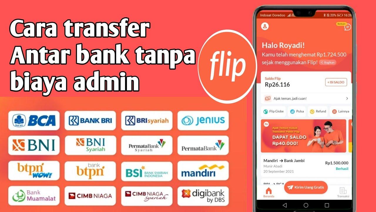 Download CARA TRANSFER ANTAR BANK TANPA BIAYA ADMIN pakai APLIKASI FLIP