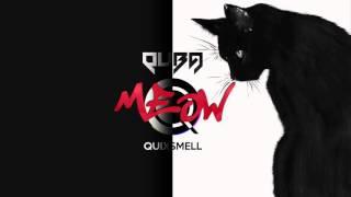 Quba feat. Quixsmell - Meow Mp3 Yukle Endir indir Download - MP3MAHNI.AZ