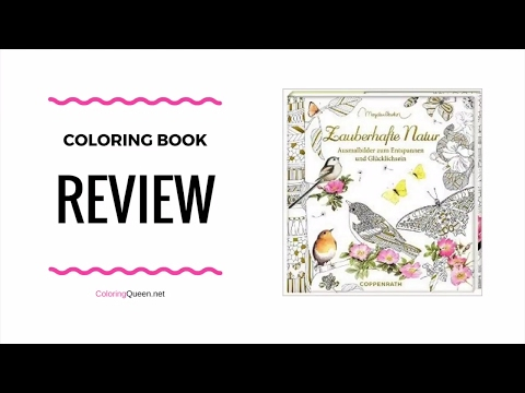 Meine Zauberhafte Natur - Coloring Book Review  (My Magical Nature) -  Marjolein Bastin