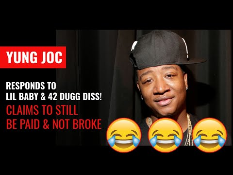 Yung Joc Responds to Lil Baby and 42 Dugg Diss in hit song I'm Paid