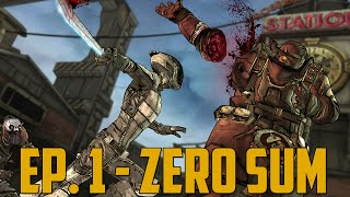 ZER0 SUM! (Tales from the Borderlands - Episode 1 - Full Walkthrough)