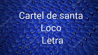 vuclip Cartel de santa-El loco más loco-Letra