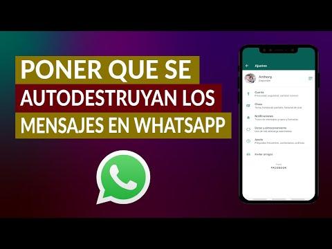 Cómo Poner que se Autodestruyan los Mensajes en WhatsApp