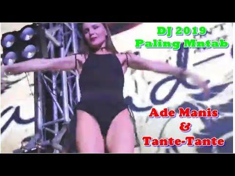 Dj Remix Paling Baru 2018 Full HD   Adek Manis VS Tante Gila   Mantav Jiwa Kuy
