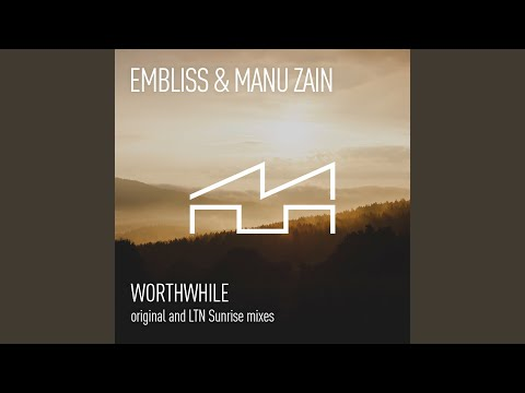 Worthwhile (LTN 'Sunrise' Remix)
