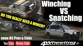 WINCHING VS SNATCHING do you really need a Winch?