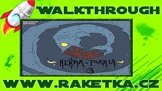 Nekra Psaria 3 - Návod - Walkthrough