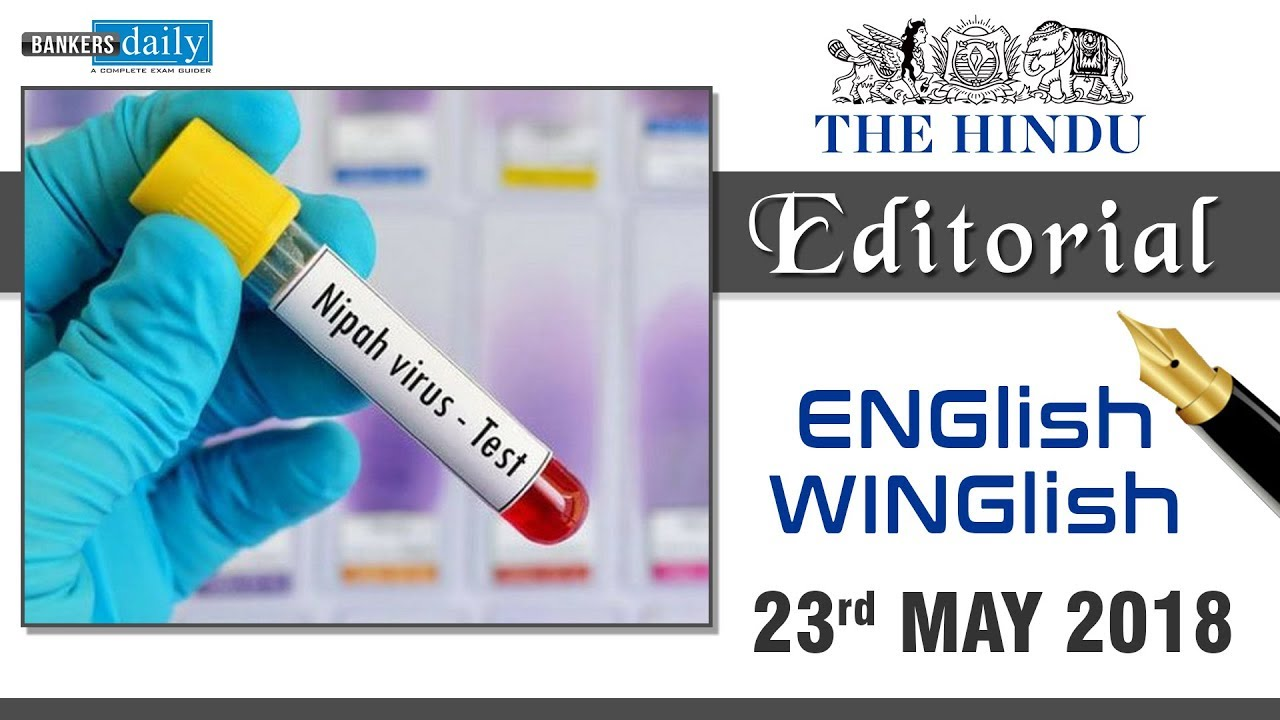 23 MAY, 2018   ENGlish - WINGlish - THE HINDU EDITORIAL   English & Tamil