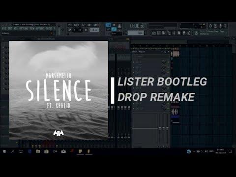 Marshmellow - Silence (Lister & Spice Bootleg) (Drop Remake) + Free Flp
