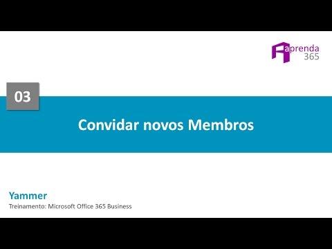 Curso: Yammer Do Office 365 - Aula 03 Convidar Novos Membros
