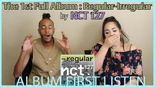 'REGULAR-IRREGULAR' by NCT 127 | ALBUM FIRST LISTEN | KPJAW