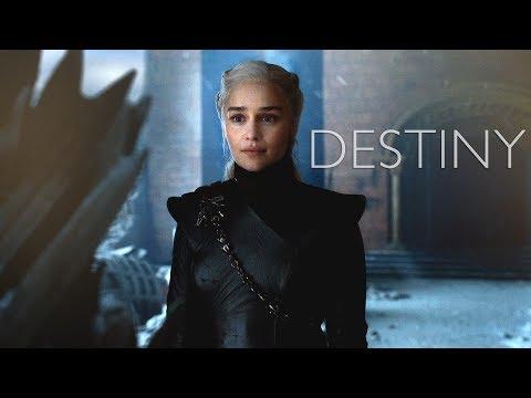 (GoT) Daenerys Targaryen || Destiny
