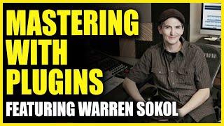 Video Mastering with Plugins Featuring: Warren Sokol - Produce like a Pro - Warren Huart download MP3, 3GP, MP4, WEBM, AVI, FLV Mei 2018