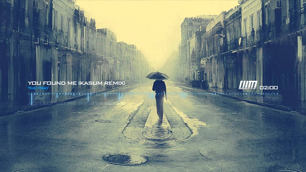 The Fray   You Found Me (Kasum Remix)   YouTube