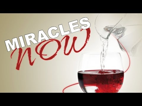 Miracles Now Part 1