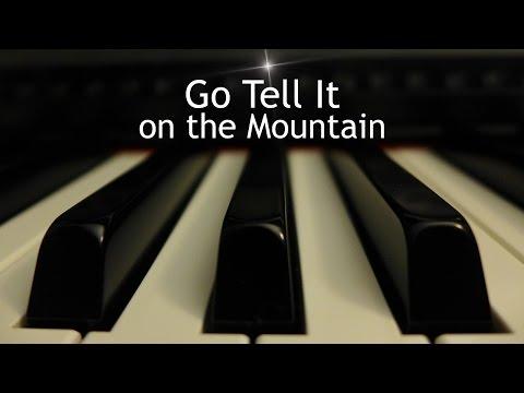 Go Tell It on the Mountain - Christmas piano instrumental with lyrics